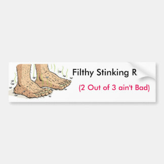 Filthy Stinking Rich Bumper Sticker