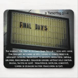 Final Days 2 Timothy 3 Mouse Pads