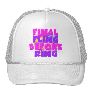 Final Fling Before Ring Trucker Hat