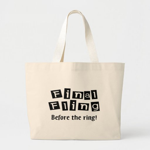 Final Fling Before The Ring Canvas Bag