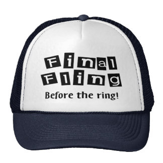 Final Fling Before The Ring Hats