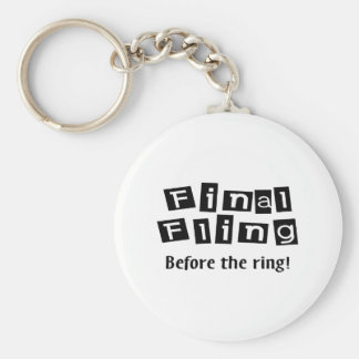 Final Fling Before The Ring Key Chain