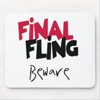 Final  Fling Beware Mouse Mats