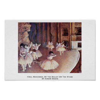 Final Rehearsal Of The Ballet On The Stage Poster