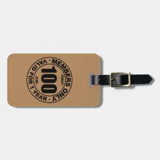 Finally 100 club luggage tag