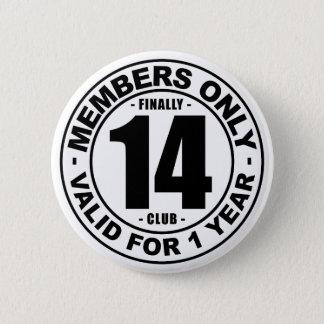 Finally 14 club 2 inch round button
