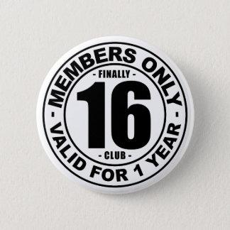 Finally 16 club 2 inch round button