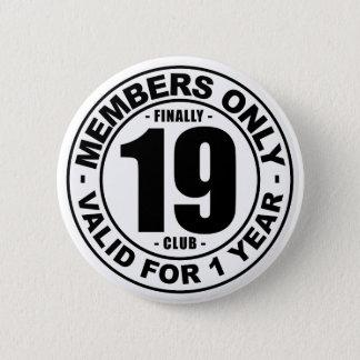 Finally 19 club 2 inch round button