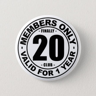 Finally 20 club 2 inch round button