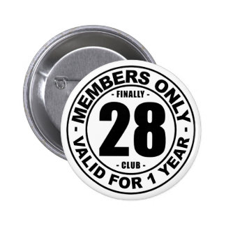 Finally 28 club 2 inch round button