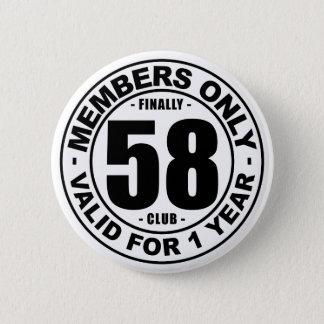 Finally 58 club 2 inch round button