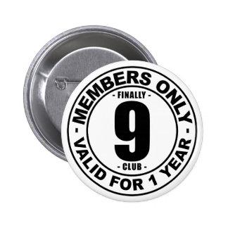 Finally 9 club 2 inch round button