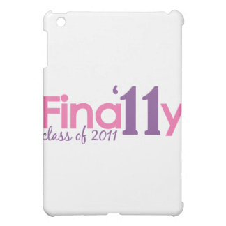 Finally Class of 2011 (Pink) Cover For The iPad Mini