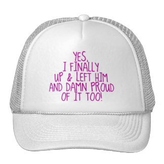 Finally Left Him Trucker Hat