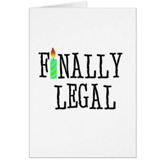 Finally Legal  Card