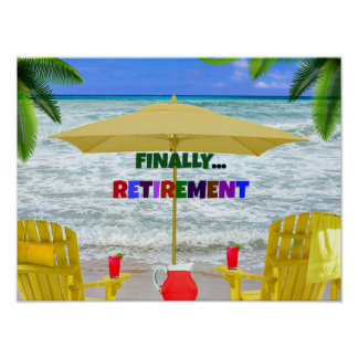 Finally...Retirement Poster