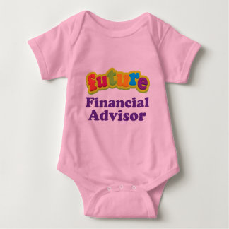 Financial Advisor (Future) Infant Baby T-Shirt