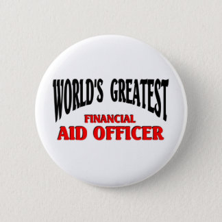 Financial Aid Officer 2 Inch Round Button