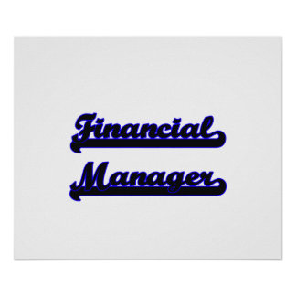 Financial Manager Classic Job Design Poster