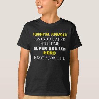 Financial Manager T-Shirt