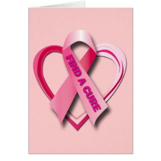 FIND A CURE - PINK RIBBON & HEART CARD