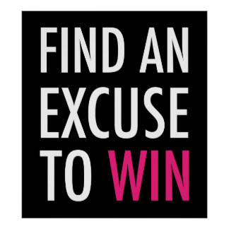 Find An Excuse To Win - Crossfit And Workout Posters