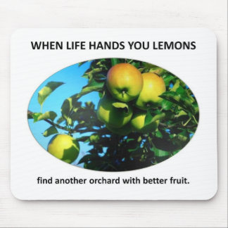 find-another-orchard-with-better-fruit mouse pads