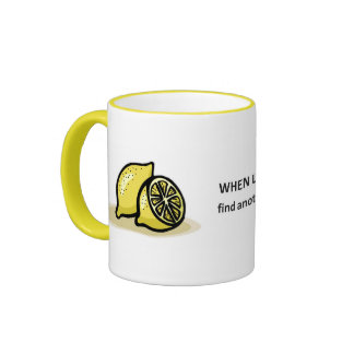 find-another-orchard-with-better-fruit coffee mug