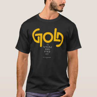 Find Gold Ambigram T-Shirt