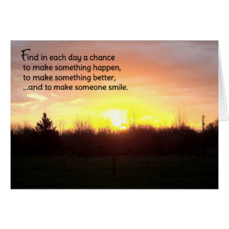Find in each day a chance... card
