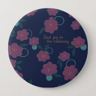 Find Joy in the Ordinary 4 Inch Round Button