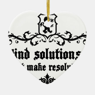 Find Solutions Donn't make Resolutions Ceramic Ornament