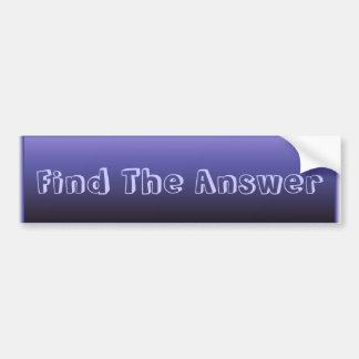 Find The Answer Bumper Sticker