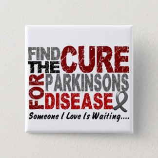 Find The Cure 1 PARKINSON'S DISEASE T-Shirts 2 Inch Square Button