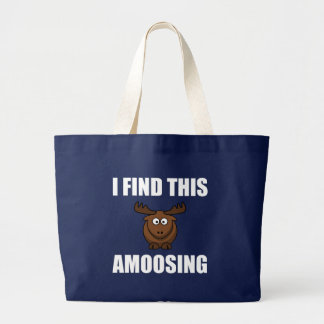 Find This Amoosing Moose Large Tote Bag