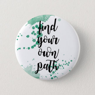 find your own path button watercolor