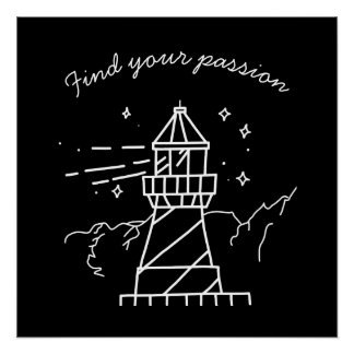 Find Your Passion Lighthouse Poster