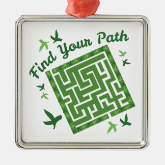 Find Your Path Metal Ornament