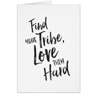 Find Your Tribe - Inspirational Greeting Card