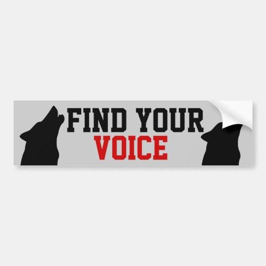 find your voice bumper sticker