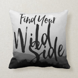 Find Your WILD side black and white mountains Throw Pillow