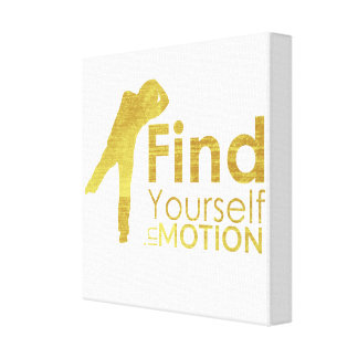 Find Yourself In Motion Canvas | Gold Stretched Canvas Prints