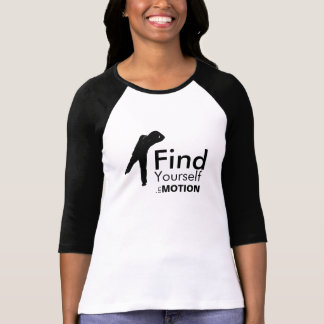 Find Yourself In Motion Shirt