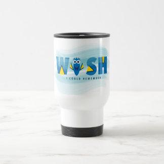 Finding Dory| I Wish I Could Remember Travel Mug