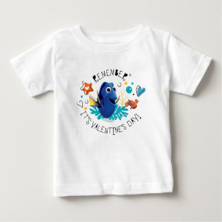 Finding Dory | Remember it's Valentine's Day! Baby T-Shirt