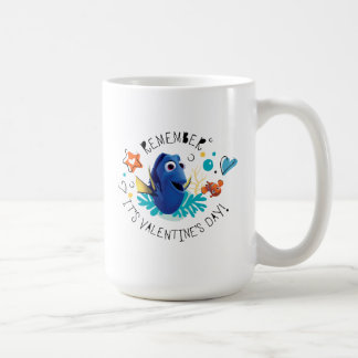 Finding Dory | Remember it's Valentine's Day! Coffee Mug