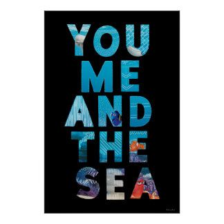 Finding Dory   You Me & the Sea Poster