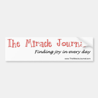 Finding joy in every day - Miracle Journal Bumper Sticker