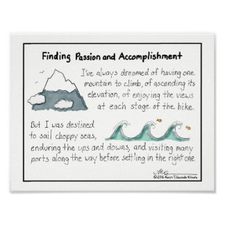 Finding Passion and Accomplishment Print