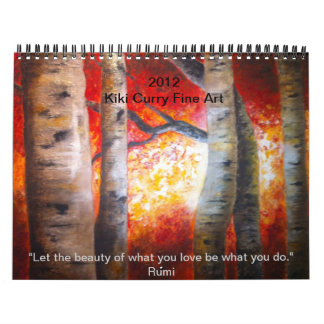 Fine Art Calender by Kiki Curry   2012 Calendars